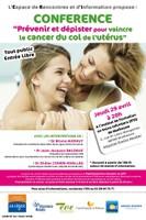 """Affiche de la conférence """"Prévenir et dépister pour vaincre le cancer du col de l'utérus"""" le 29 avril à Mulhouse"""