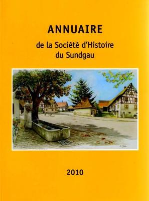 Annuaire 2010 de la Société d'Histoire du Sundgau