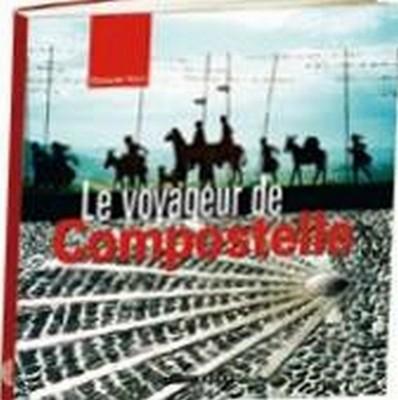 Le voyageur de Compostelle, de François Vogt