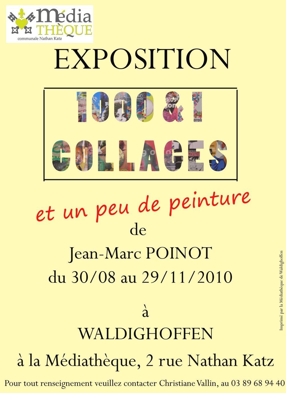 Affiche Expo 1000 et 1 collages, de J Marc POINOT