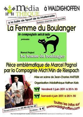 """Affiche """"La Femme du Boulanger"""" de Pagnol les 3 et 4 juin 2011 à Waldighoffen"""