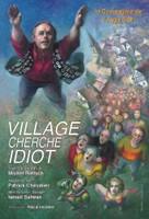 Affiche Village cherche Idiot