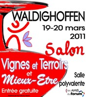 Affiche présentant le Salon Vignes et Terroirs organisé par les Amis du Forum de Waldighoffen les 19 et 20 mars 2011 à la Salle Polyvalente Nathan Katz