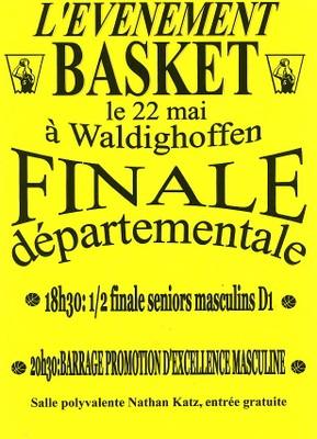 affiche finales départementales organisées par le basket-club CSSPP Waldighoffen le 22 mai