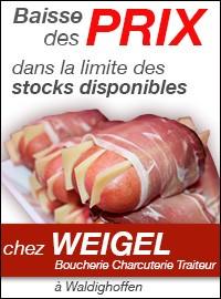 Baisse des prix chez Boucherie Charcuterie Weigel à Waldighoffen